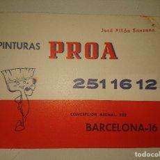 Coleccionismo Papel Varios: ANTIGUO IMPRESO PUBLICITARIO PINTURAS PROA , LEER DESCIPCION. Lote 174049049