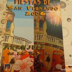Coleccionismo Papel Varios: PROGRAMA DE FIESTAS DE ARANJUEZ 2006. Lote 174258765