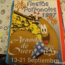 Coleccionismo Papel Varios: PROGRAMA DE FIESTAS DE ARANDA DE DUERO AÑO 1997. Lote 174337739