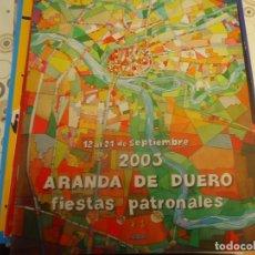 Coleccionismo Papel Varios: PROGRAMA DE FIESTAS DE ARANDA DE DUERO AÑO 2003. Lote 174338004