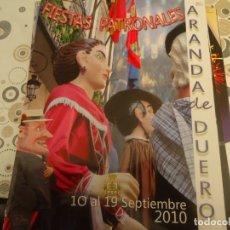Coleccionismo Papel Varios: PROGRAMA DE FIESTAS DE ARANDA DE DUERO AÑO 2010. Lote 174338308