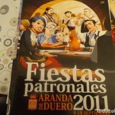 Coleccionismo Papel Varios: PROGRAMA DE FIESTAS DE ARANDA DE DUERO AÑO 2011. Lote 174338365