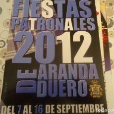 Coleccionismo Papel Varios: PROGRAMA DE FIESTAS DE ARANDA DE DUERO AÑO 2012. Lote 174338392