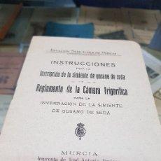 Coleccionismo Papel Varios: SIMIENTE GUSANO DE SEDA REGLAMENTO CAMARA FRIGORIFICA SERICICOLA DE MURCIA 1917. Lote 175133337