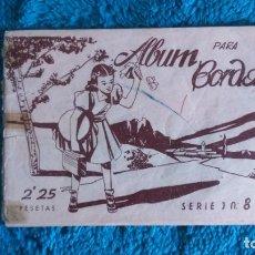 Coleccionismo Papel Varios: ÁLBUM PARA BORDAR . Lote 175350125