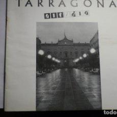Coleccionismo Papel Varios: CATALOGO EXPOSICION TARRAGONA NOCHE Y DIA.- MUCHAS FOTOS B Y N.DE OBRAS PARTICIPANTES.. Lote 175433420