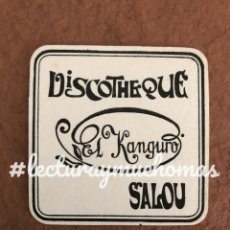 Coleccionismo Papel Varios: ANTIGUO POSAVASOS DE LA DISCOTHEQUE EL KANGURO DE SALOU. 8 X 8 CMS. DE PAPEL. BUEN ESTADO.. Lote 175981962