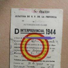Coleccionismo Papel Varios: AUTORIZACIÓN INTERPROVINCIAL TRANSPORTE DE MERCANCIAS.VEHÍCULO HISPANO SUIZA.CLASE D.1944.ANTIGUO. Lote 176270707