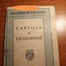 Coleccionismo Papel Varios: CARTILLA ESCOLARIDAD. Lote 176410494