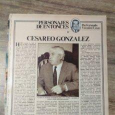 Altri oggetti di carta: MFF.- PERSONAJES DE ENTONCES, POR FERNANDO VIZCAINO CASAS. (1 HOJA) CESAREO GONZALEZ. Lote 176775843