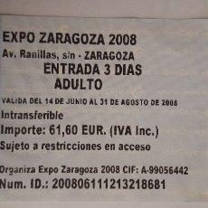 Coleccionismo Papel Varios: ENTRADA EXPO ZARAGOZA 2008. Lote 177845118