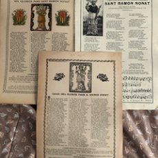 Coleccionismo Papel Varios: LOTE DE TRES GOIGS , DEL GLORIOSO PADRE SANT RAMON NONATO . TEXTO EN CATALÁN . . Lote 177871969