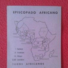 Coleccionismo Papel Varios: FOLLETO HOJA PANFLETO O SIMIL EPISCOPADO AFRICANO DÍA DEL CLERO INDÍGENA ÁFRICA MAPA MISIONES....VER. Lote 178214916