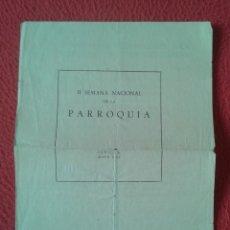 Coleccionismo Papel Varios: DÍPTICO FOLLETO HOJA PANFLETO 1960 II SEMANA NACIONAL DE LA PARROQUIA SEVILLA RECUERDO MISIONES...... Lote 178261481