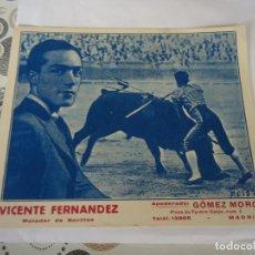Coleccionismo Papel Varios: TARJETA DEL NOVILLERO VICENTE FERNANDEZ. Lote 178304398