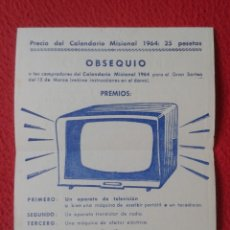 Coleccionismo Papel Varios: HOJA PUBLICITARIA FOLLETO PUBLICIDAD O SIMIL GRAN SORTEO CALENDARIO MISIONAL 1964 TELEVISIÓN RADIO... Lote 178398017