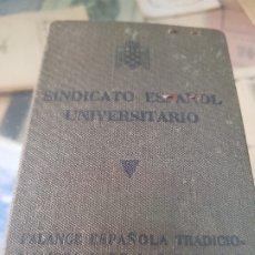 Coleccionismo Papel Varios: ANTIGUO CARNET SINDICATO ESPAÑOL UNIVERSITARIO FALANGE JONS FRANQUISMO 1941. Lote 178653661