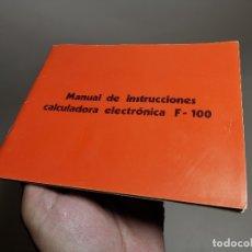 Coleccionismo Papel Varios: MANUAL INSTRUCCIONES CALCULADORA ELECTRONICA TRQ .F-100 (TALLERES RADIOELECTRICOS QUEROL) TARRAGONA. Lote 178653990