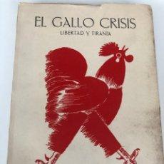 Coleccionismo Papel Varios: REVISTA LITERARIA. EL GALLO CRISIS. 1975. ORIHUELA. ED FACSIMIL.. Lote 178675465