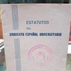 Coleccionismo Papel Varios: ESTATUTOS SINDICATO ESPAÑOL UNIVERSITARIO FALANGE JONS FRANQUISMO ALMERIA. Lote 178712041