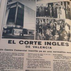 Coleccionismo Papel Varios: INFORMACION DEL RECIEN INAUGURADO CORTE INGLES DE VALENCIA - HOJA DE REVISTA DEL AÑO 1971 . Lote 178722411