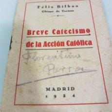 Coleccionismo Papel Varios: CARNET MISA DIALOGADA Y CATECISMO ACCIÓN CATOLICA. Lote 178875087