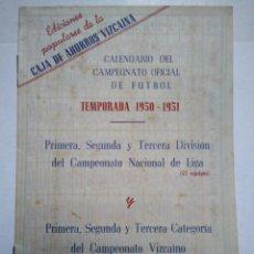 Coleccionismo Papel Varios: CALENDARIO FUTBOL. TEMPORADA 1950-51. CAJA DE AHORROS VIZCAINA.. Lote 178875418