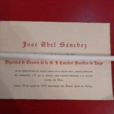 Coleccionismo Papel Varios: 1957 LUGO NOMBRAMIENTO JOSÉ ABEL SANCHEZ CATEDRAL LUGO. Lote 178977310