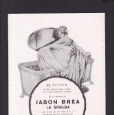 Coleccionismo Papel Varios: LA GIRALDA - 15 ABRIL 1923 - PUBLICIDAD JABON - ORIGINAL RECUPERADO PUBLICACION. Lote 179521600