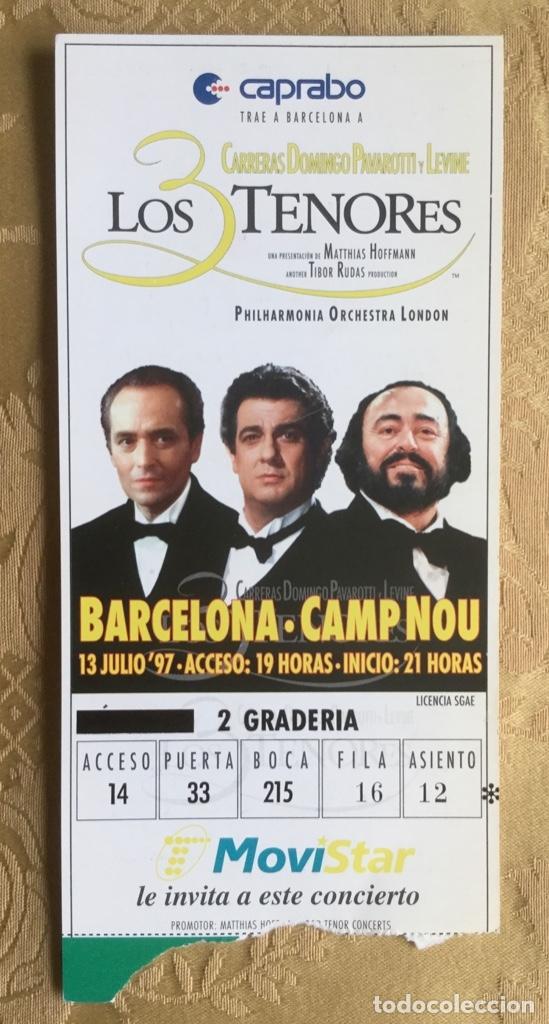 ENTRADA DEL CONCIERTO DE LOS 3 TENORES EN EL CAMP NOU AÑO 1997 (Coleccionismo en Papel - Varios)