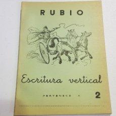 Coleccionismo Papel Varios: ANTIGUO CUADERNO DE ESCRITURA - RUBIO - 2 - TDKC37B. Lote 180205240