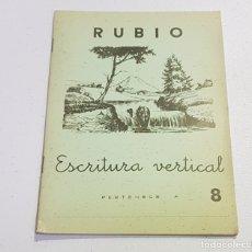 Coleccionismo Papel Varios: ANTIGUO CUADERNO DE ESCRITURA - RUBIO - 8 - TDKC37B. Lote 180205272