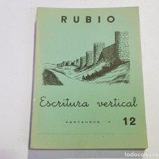 Coleccionismo Papel Varios: ANTIGUO CUADERNO DE ESCRITURA - RUBIO - 12 - TDKC37B. Lote 180205351