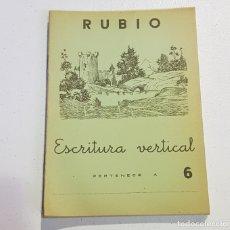 Coleccionismo Papel Varios: ANTIGUO CUADERNO DE ESCRITURA - RUBIO - 6 - TDKC37B. Lote 180205410
