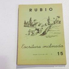 Coleccionismo Papel Varios: ANTIGUO CUADERNO DE ESCRITURA - RUBIO - 15 - TDKC37B. Lote 180205778