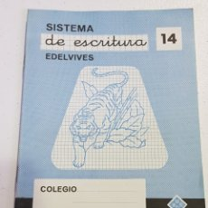 Coleccionismo Papel Varios: CUADERNO - SISTEMA DE ESCRITURA - EDELVIVES - 14 - TDKC37B. Lote 180206170