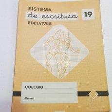 Coleccionismo Papel Varios: CUADERNO - SISTEMA DE ESCRITURA - EDELVIVES - 19 - TDKC37B. Lote 180206195