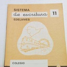 Coleccionismo Papel Varios: CUADERNO - SISTEMA DE ESCRITURA - EDELVIVES - 11 - TDKC37B. Lote 180206276