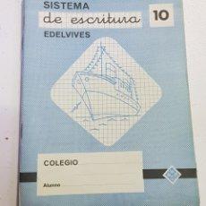 Coleccionismo Papel Varios: CUADERNO - SISTEMA DE ESCRITURA - EDELVIVES - 10 - TDKC37B. Lote 180206307
