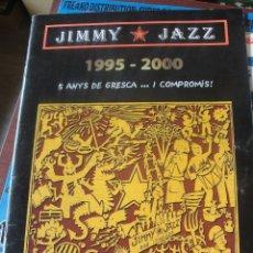 Coleccionismo Papel Varios: JIMMY JAZZ 1995 2000 - REVISTA CONMEMORATIVA 5 ANYS BAR IGUALADA. Lote 180387435