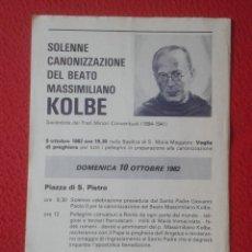 Coleccionismo Papel Varios: ANTIGUA HOJA PANFLETO PUBLICIDAD SOLENNE CANONIZZAZIONE DEL BEATO MASSIMILIANO KOLBE 1982 ROMA ROME. Lote 180400663