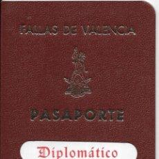 Coleccionismo Papel Varios: == S02 - FALLAS DE VALENCIA - PASAPORTE A LA ALEGRIA - DIPLOMATICO - FALLA DE LA PLAZA DEL CAUDILLO. Lote 181609932