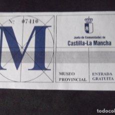 Coleccionismo Papel Varios: MUSEOS-ENTRADAS-V37-A-MUSEO PROVINCIAL-CASTILLA LA MANCHA. Lote 181938026