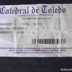 Coleccionismo Papel Varios: MUSEOS-ENTRADAS-V37-A-CATEDRAL DE TOLEDO-ESPAÑA. Lote 181938463