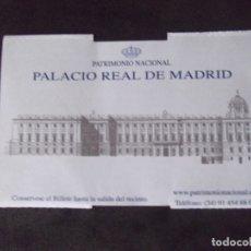 Coleccionismo Papel Varios: MUSEOS-ENTRADAS-V37-A-PALACIO REAL DE MADRID-ESPAÑA-PATRIMONIO NACIONAL. Lote 181938536