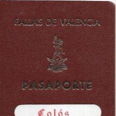Coleccionismo Papel Varios: == S03 - FALLAS DE VALENCIA - PASAPORTE A LA ALEGRIA - COLÒS - FALLA DE LA PLAZA DEL CAUDILLO. Lote 182008218
