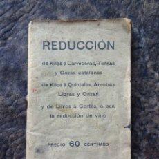 Coleccionismo Papel Varios: LIBRO REDUCCION DE KILOS A CARNICERAS TERSAS Y ONZAS CATALANAS AÑO 1910. Lote 113699595
