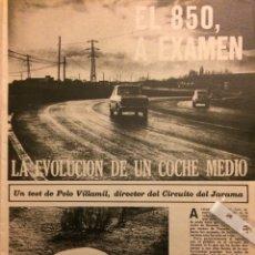 Coleccionismo Papel Varios: REPORTAJE AUTOMÓVIL SEAT 850 DE 1968. Lote 182891800