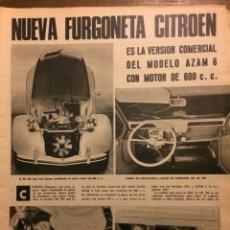 Coleccionismo Papel Varios: REPORTAJE AUTOMÓVIL FURGONETA CITROEN AZAM 6 DE 1967. Lote 182893385