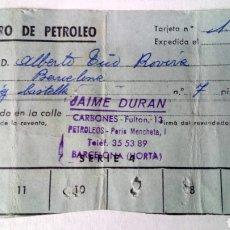 Coleccionismo Papel Varios: CUPÓN DE SUMINISTRO DE PETRÓLEO. AÑOS 40/50.. Lote 183250607